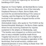 Nigerian Air Force strike on IDP camp is never a mistake – Survivor