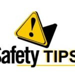Safety Tips you must follow to avoid danger