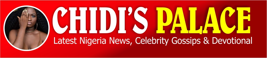 Latest Nigeria News, Celeb Gossips & Devotional – Chidispalace