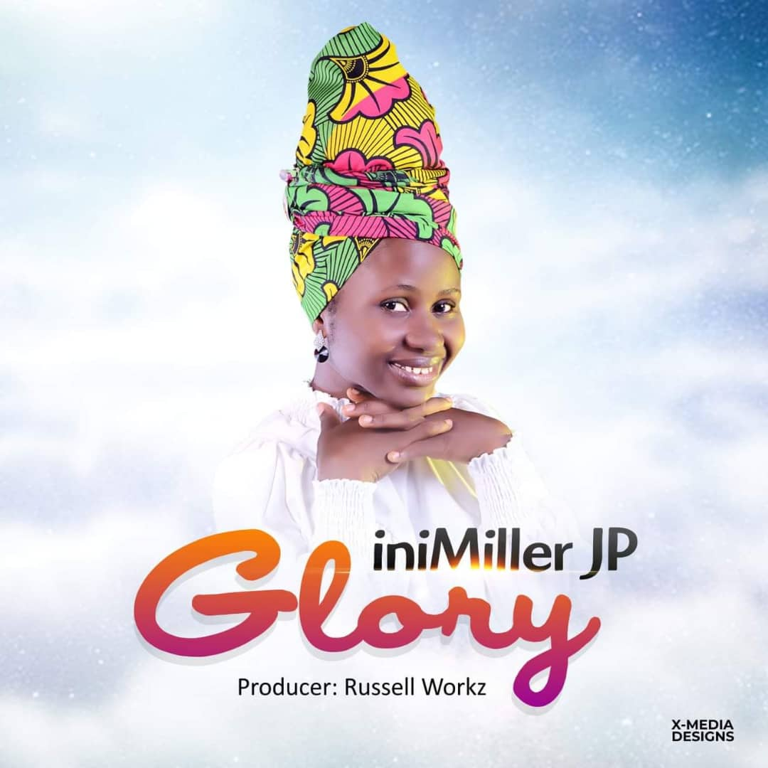 New Single: iniMiller JP - Glory (Audio + Lyrics)